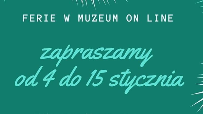 Ferie z Muzeum Okręgowym w Suwałkach