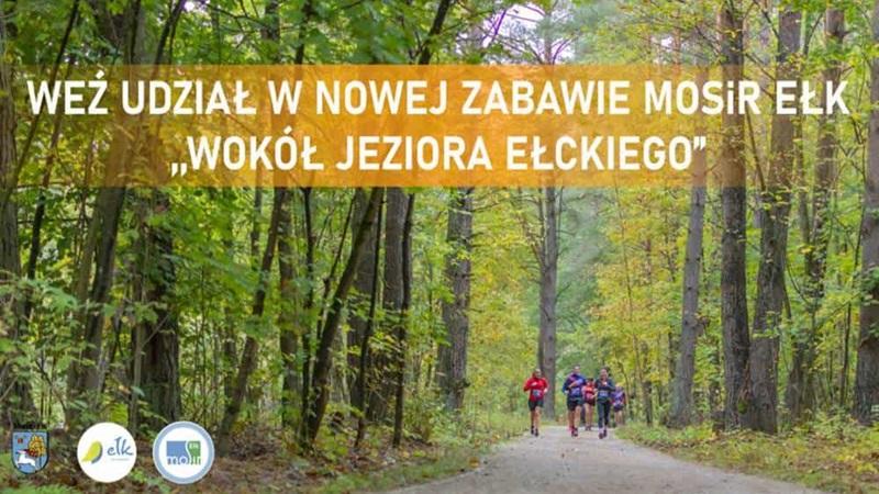 """""""Wokół Jeziora Ełckiego"""" – MOSiR zachęca do aktywności"""